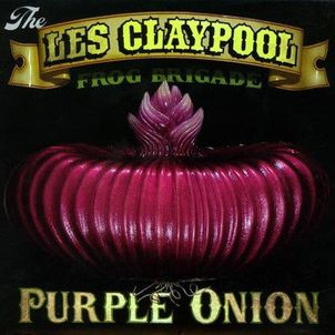 Les Claypool - Purple Onion